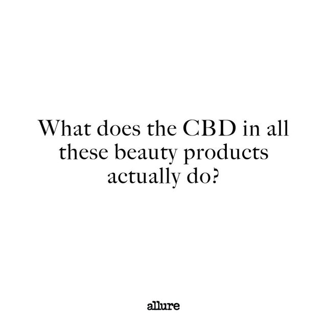 We are living in the marijuanaissance where you've seen infused versions of everything from mascara to intimate lube, but not nearly enough info about what it actually does. Will it de-stress you? Give you great skin? Can it get you high? And if not, why do people care about it so much? Link in bio for everything you need to know about the CBD beauty trend and head to our stories for some of the best CBD products. #nationalcbdday