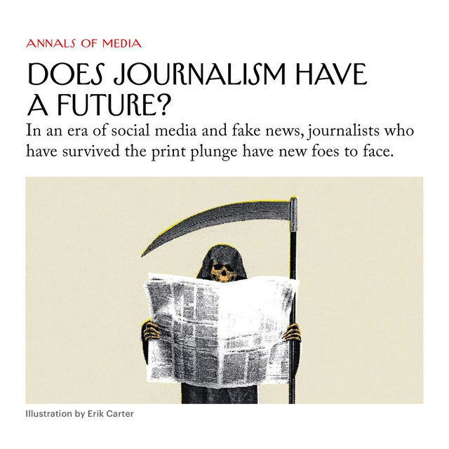 Between 1970 and 2016, the year the American Society of News Editors quit counting, 500 or so dailies went out of business; the rest cut news coverage, or shrank the paper's size, or stopped producing a print edition. Even veterans of august and still thriving papers are worried, especially about the fake news that's risen from the ashes of the dead news. Where will the industry go from here? Tap the link in our bio to read Jill Lepore on the journalism of the future.