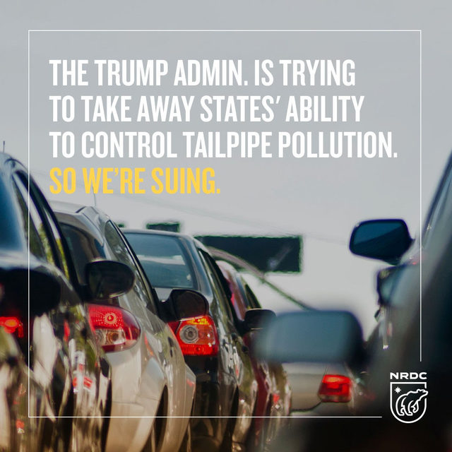 We're suing! The Trump administration is attempting to take away states' authority to set vehicle pollution standards. 🚗 💨 States, like California, should be allowed to protect their residents from dirty tailpipe emissions. This is a blatant attack on protecting clean air.  So NRDC is taking the EPA to court. Learn more about our latest lawsuit via our link in bio. - #NRDC #EPA #Pollution #CleanAir #Transportation #Environment