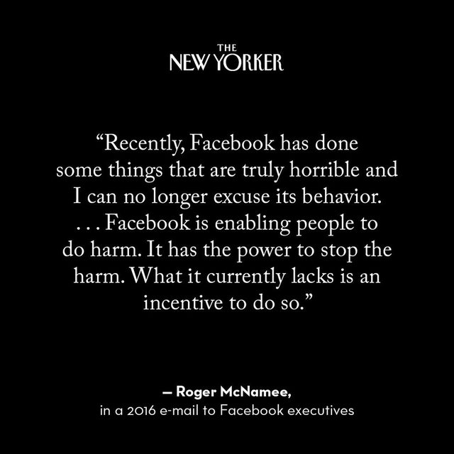 "Ten days before the 2016 Presidential election, one of Facebook's early investors, Roger McNamee, sent an e-mail to Mark Zuckerberg and Sheryl Sandberg: ""I am disappointed. I am embarrassed. I am ashamed."" McNamee—who now refers to Mark Zuckerberg as an ""authoritarian""—is a divisive figure in Silicon Valley. To some, he has the gravitas of a man willing to admit that he was wrong. To others, having successfully ridden one wave, he is trying to ride another. Tap the link in our bio to read more about one of Silicon Valley's most fervent critics."