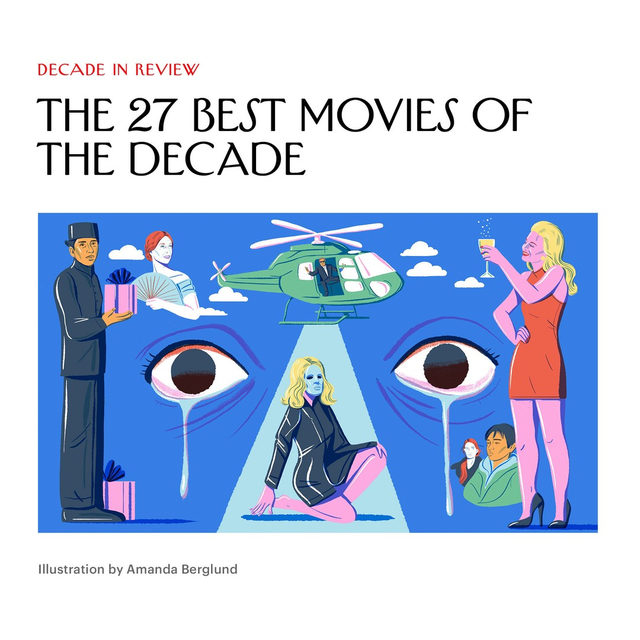 "The list is in—our movies editor Richard Brody has finalized his top 27 films of the decade. (""I couldn't cut further,"" he writes.) ""In reconsidering the decade's films, I found that some of my own priorities and passions shifted."" Tap the link in our bio to see what made the list."