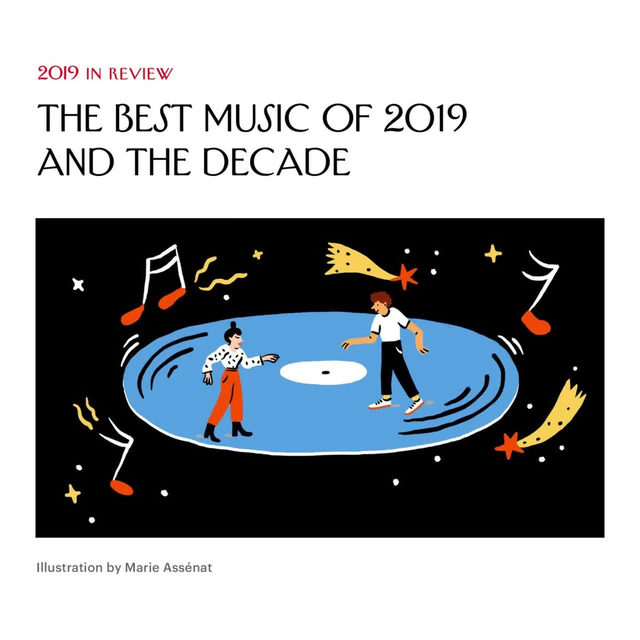 As 2020 looms, our music critic @amandapetrusich looks back at the greatest albums of the past decade and year. Tap the link in our bio to see her picks, and share your favorites in the comments.