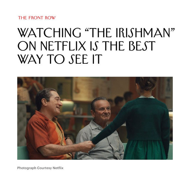 "Richard Brody has seen ""The Irishman"" in theaters and on Netflix, and one viewing experience was markedly superior. At the link in our bio, read about why Martin Scorsese's latest is best enjoyed from the comfort of home."