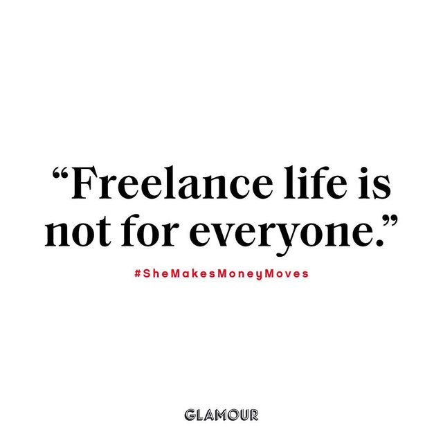 Full-time freelancing: are you tough enough? Find out on this week's episode of 'She Makes Money Moves' hosted by Glamour EIC @sambarry.