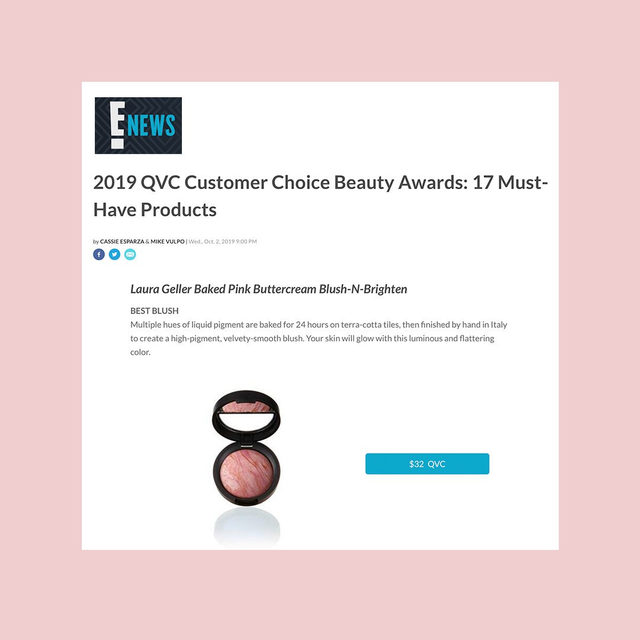 We still can't believe we won the @qvc 2019 Customer Choice Awards ✨  Special thanks to @enews for naming our Blush-n-Brighten in Pink Buttercream as a must-have! . . . #lauragellerbeauty #laurageller #bakedproducts #blushnbrighten #blushgoals #qvcbeauty #qvcawards