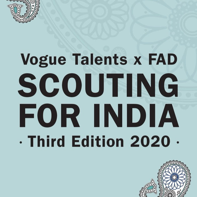 Vogue Talents @saramaino_vt x FAD @fadinternational: Scouting for India 2020, the third edition. Discover how to apply at the link in bio: you will find the email address and all you need to know about the scouting. If you know young Indian fashion designers and photographers who you think could be interested in joining the scouting, tag them in comments!  #VogueTalents #alwaysupportalent #ScoutingForIndia #newgenerations