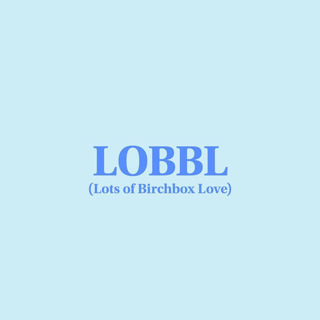 Sending you all LOBBL today! We've been giving a lot of thought to how to best show up for our customers and community right now. We know a lot is going on in the world. This is a very unprecedented and difficult time for everyone, so it feels strange to be promoting our subscription and the products we sell in our shop. We're also a small business with customers and employees that rely on us. We want you to know that we (and all other small businesses) are navigating this moment in the best way we can - with a little uncertainty, but want to be there to help guide you through the changes to your routine (please continue to DM and comment at us with content you want to see!) and continue to share brands, products, and offers we're excited about. Stay safe, and thank you for being part of the Birchbox community! LOBBL, The Birchbox Team