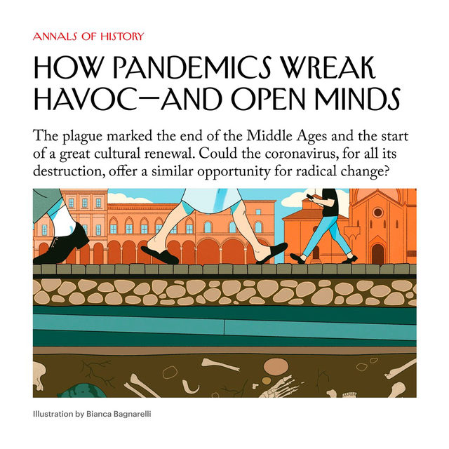 "As the bubonic plague spread over Europe, in the 14th century, Italy was thrown into social tumult. A plague scholar calls that pandemic ""an accelerator of mental renewal"" that helped lead to the Renaissance—perhaps the greatest efflorescence of science and art in Western civilization. Could the coronavirus pandemic offer a similar opportunity for radical change? Tap the link in our bio to read more."