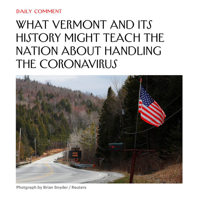 Vermont has seen the fewest COVID-19 cases of any state in the country. As of Monday, the state's hospitals housed one confirmed case, and 56 people had died of the disease—even though the epidemic raged in neighboring states. What can the rest of the country learn from Vermont's example? Read more at the link in our bio.