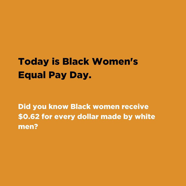 It is Black Women's Equal Pay Day. Today's date, August 13th, represents how much further into the current calendar year the average Black woman must work to earn the same amount that her male counterpart made in the previous year. Swipe through to learn more. Sources: Lean In and National Domestic Workers Alliance. #BlackWomensEqualPayDay