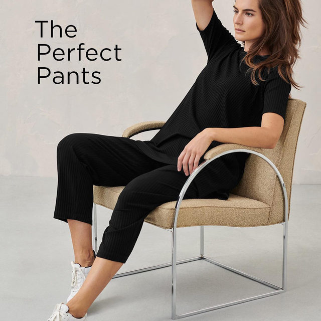 The Perfect Pants. Swipe to see four easy shapes in soft stretchy jersey knits. Maximum comfort, maximum style.