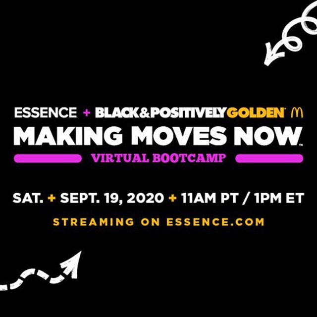 Do you own a new or emerging business? Make it a success at the Making Moves Now Virtual Bootcamp presented by McDonald's, through its Black and Positively Golden movement! Get the tools you need to take your winning brand to the top on September 19th! Register now at #linkinbio!