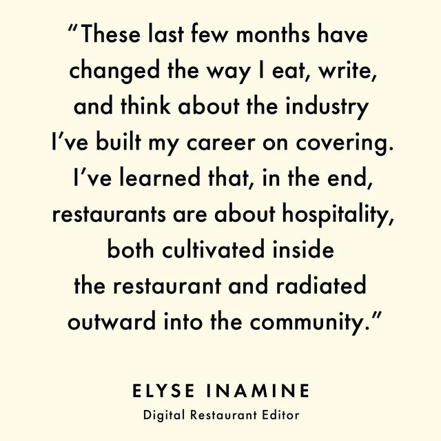"Elyse Inamine (@elysei), our digital restaurant editor, has been editing a series on our website called ""Restaurant Diaries"" since March. It chronicles the triumphs, struggles, and pivots restaurants and food businesses have experienced since COVID-19 halted their normal operations. But editing this series has made her realize there are issues that run deeper. ""The industry may be broken, but the people in it are working harder than ever to make it better because it finally seems like they can,"" writes Elyse. Click the link in our bio to read more from Elyse on what it has been like covering restaurants for the last seven months."