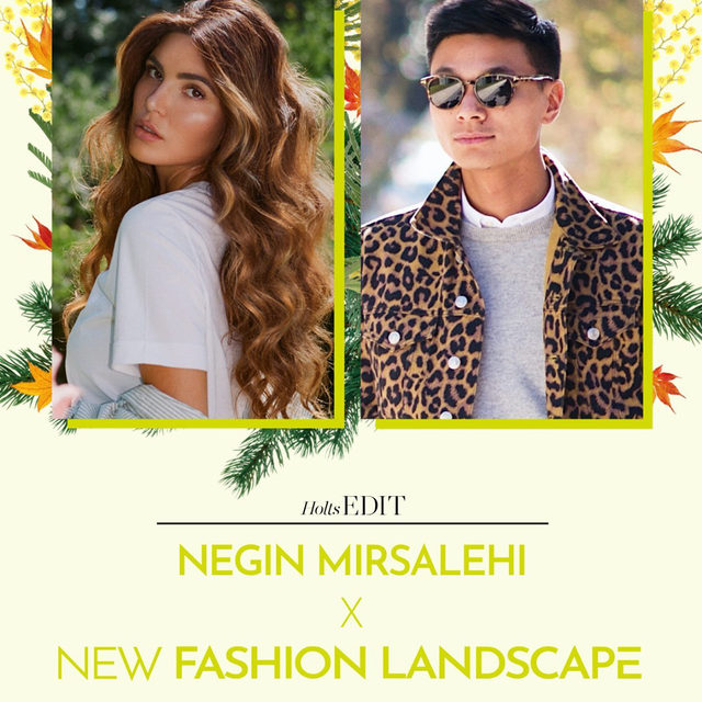 HOLTS EDIT • NEGIN MIRSALEHI X NEW FASHION LANDSCAPE 🌿 Oct. 15 at 2 PM EDT! Join us for a digital style chat with Fashion and Beauty Influencer @negin_mirsalehi and Holt Renfrew's Women's Fashion Director Joseph Tang, where they'll talk all things fashion, beauty, and lifestyle for Fall—only on Instagram Live.