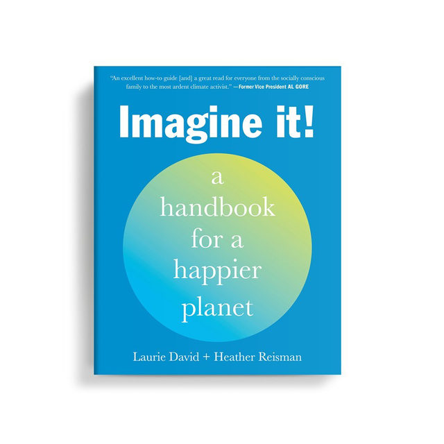 Now is the time to re-think and to re-imagine how we want to live. Now is the moment to begin doing better for the planet and people. 🌍 This #EarthMonth, learn more about IMAGINE IT! A Handbook for a Happier Planet by Laurie David & Heather Reisman. Visit the 🔗 in our bio for more on this new launch.   #ImagineItBook #ClimateChange #Environmentalism #Sustainability